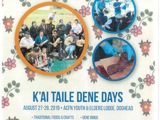 K'ai Tailé Dene Days - August 27 & 28, 2019