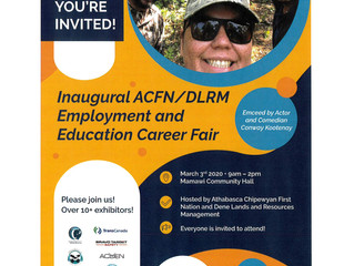 Reminder:  ACFN/DLRM Inaugural Career Fair - New Location, Mamawi Community Hall - March 3, 2020