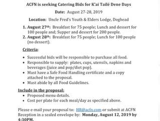 Catering Bid for K'ai Tailé Dene Days   August 27 & 28, 2019