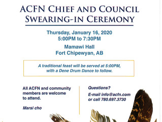 ACFN Chief and Council Swearing-in Ceremony - January 16, 2020 - 5PM to 7:30PM
