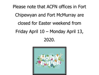 Easter Weekend Office Closure