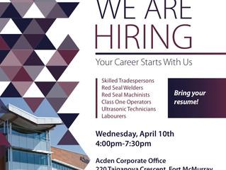 Acden Career Fair - April 10th, Fort McMurray