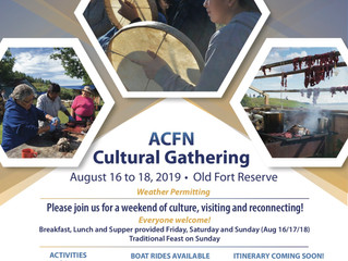 ACFN Cultural Gathering at Old Fort - August 16-18, 2019