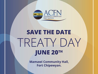 Save the Date: June 20th - ACFN Treaty Day!