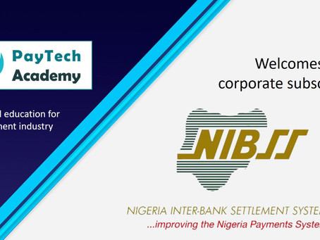 PayTech Academy welcomes new corporate subscriber Nigeria Inter-Bank Settlement System (NIBSS)