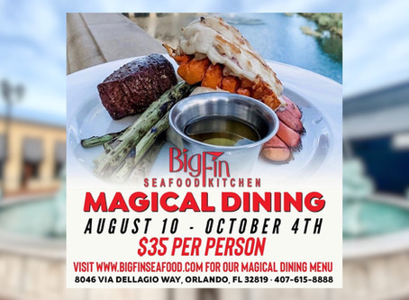 Big Fin Seafood Kitchen $35 Per Person Magical Dining Now- Oct 4th 2020!