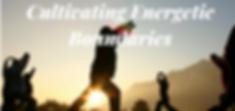Cultivating Energetic Boundaries (1)_edi