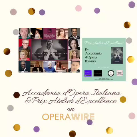 Atelier d'Excellence's mission and Accademia d'Opera Italiana featured on Operawire!