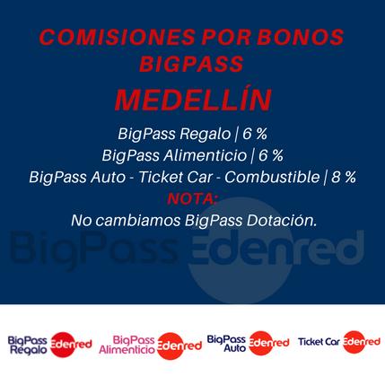 Comisiones Bonos BigPass en Medellín
