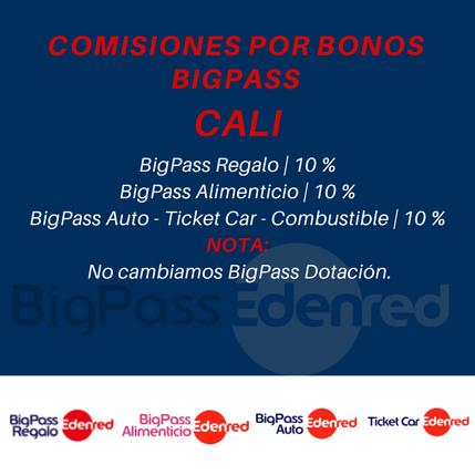 Comisiones Bonos BigPass en Cali.