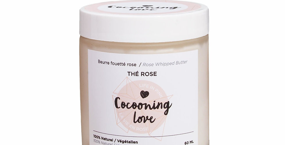 COCOONING LOVE - Beurre fouetté Thé Rose