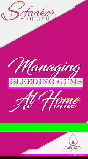 Managing at Home: Bleeding Gums