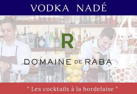 Un dimanche avec la Vodka Nadé au Domaine de Raba