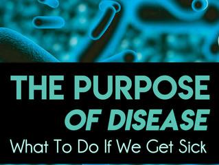 The Purpose of Disease