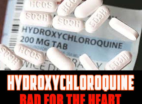 Hydroxychloroquine: Increases Risk of Heart Failure