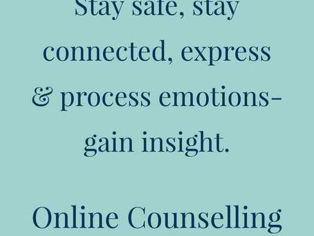 Stay connected, express emotions and gain insight through online counselling.