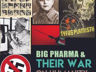 Big Pharma and their War on Humanity