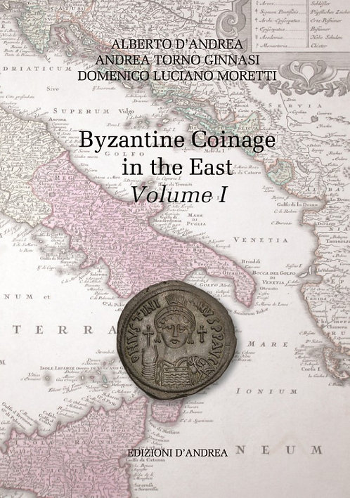 Byzantine Coinage in the East Vol1