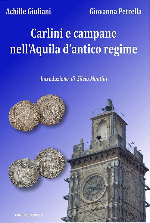 Carlini e campane nell'Aquila d'antico regime