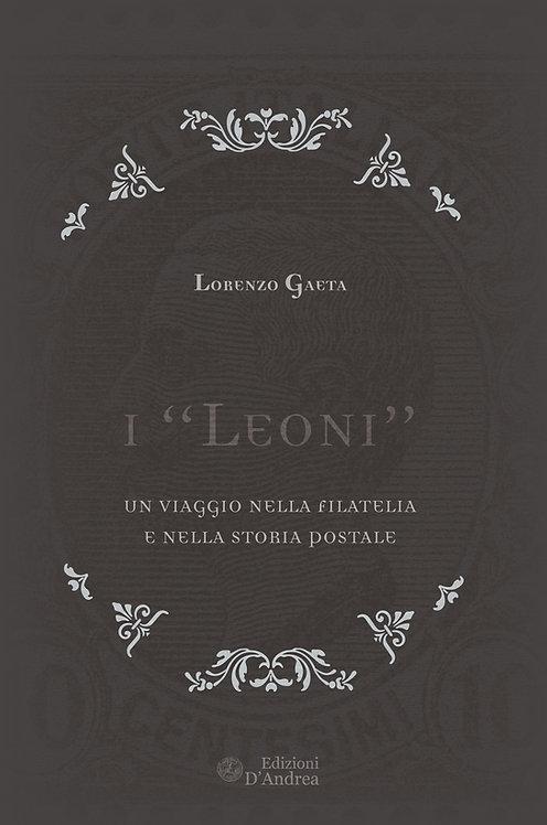 """I """"Leoni"""" - Un viaggio nella filatelia e nella storia postale"""