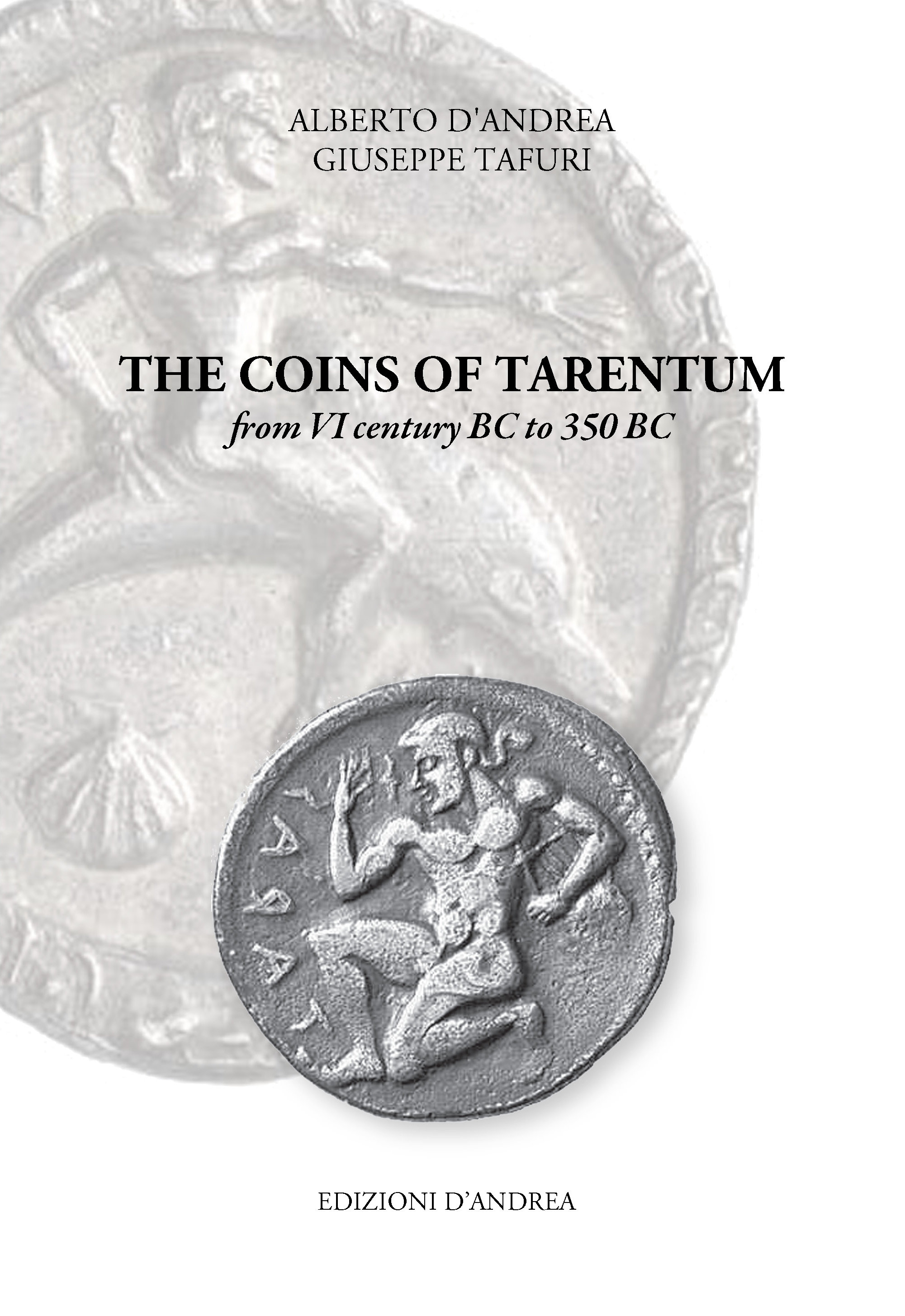 The coins of Tarentum - from VI century to 350 BC | Edizionidandrea