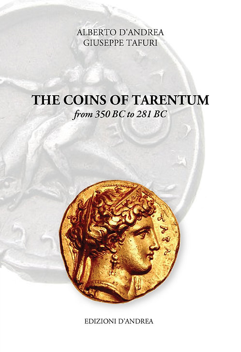 The coins of Tarentum - from 350 BC to 281 BC