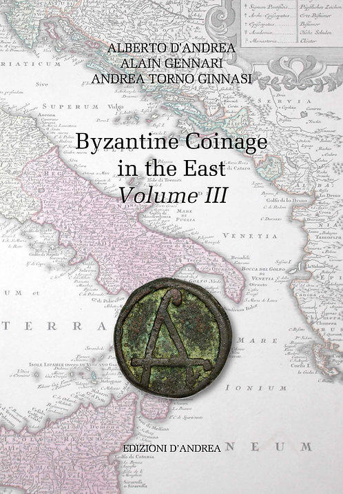 Byzantine coinage in East - Volume III