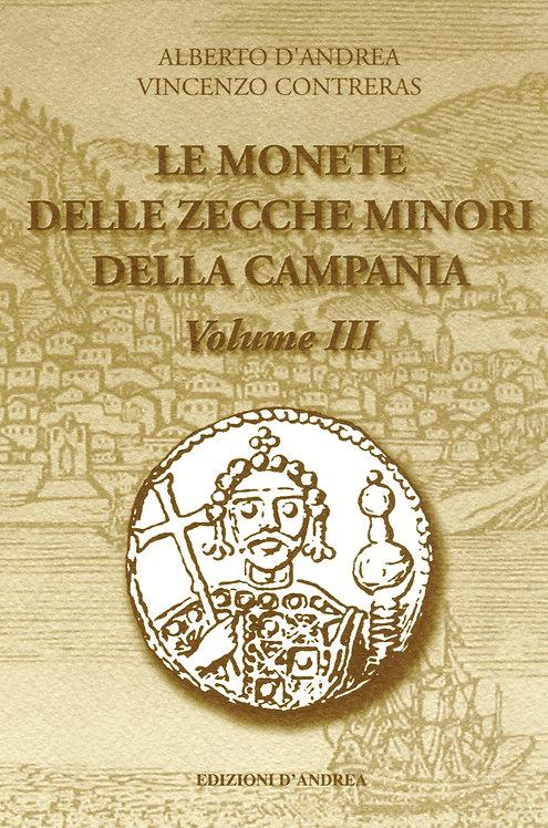 Le monete campane delle zecche minori - Volume III