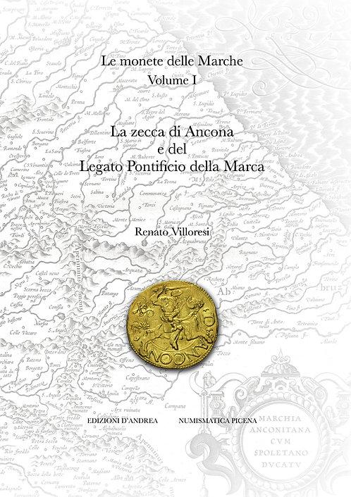 Le Monete delle Marche, Vol. I