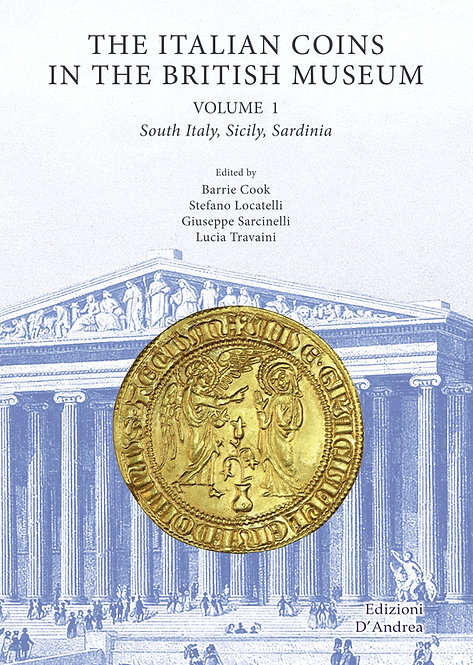 The Italian Coins in the British Museum - Volume 1: South Italy