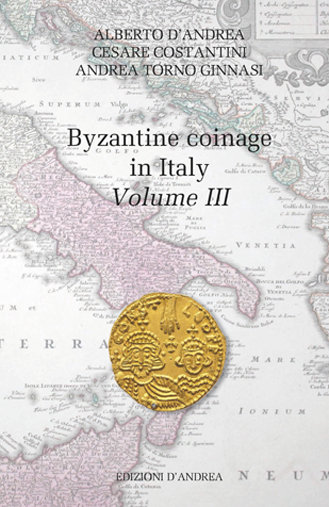 Byzantine coinage in Italy - Volume III