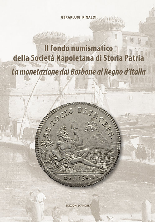 Il fondo numismatico della Società Napoletana di Storia Patria, Vol. III
