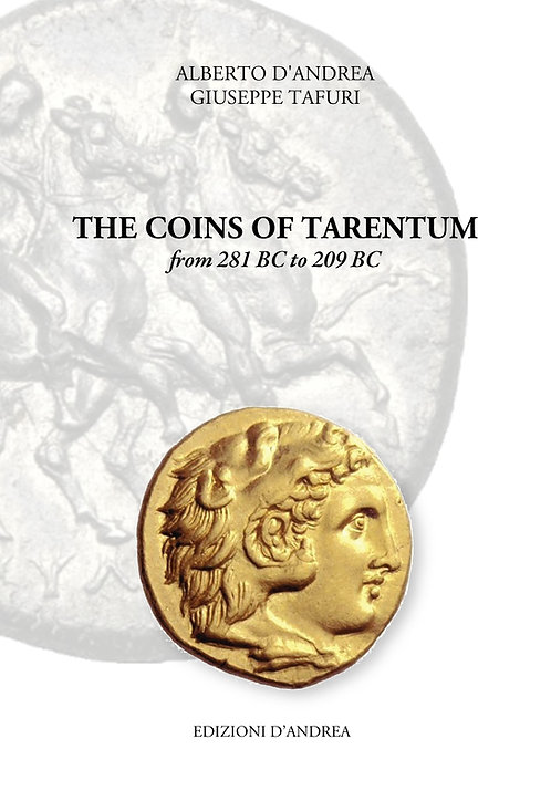 The coins of Tarentum - from 281 BC to 209 BC