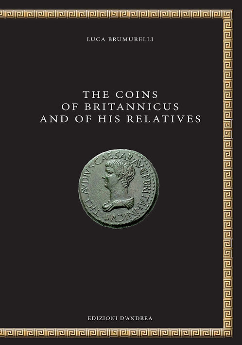 The coins of Britannicus and of his relatives