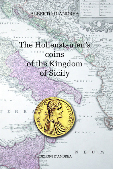 The Hohenstaufen's coins of the Kingdom of Sicily