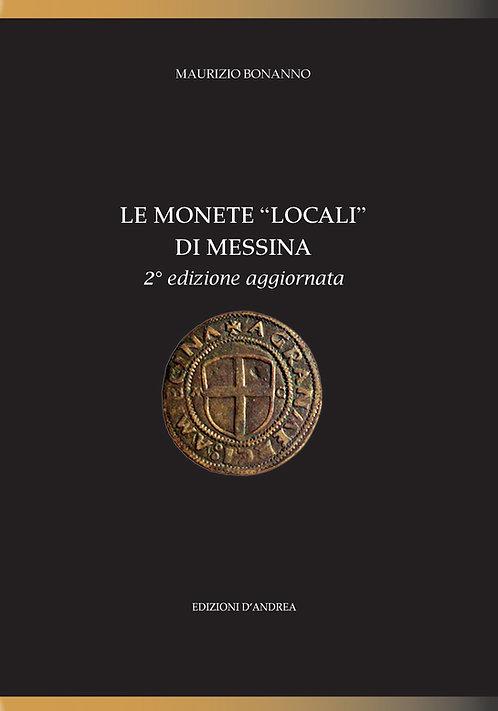 """Le monete """"locali"""" di Messina - 2° Edizione aggiornata"""