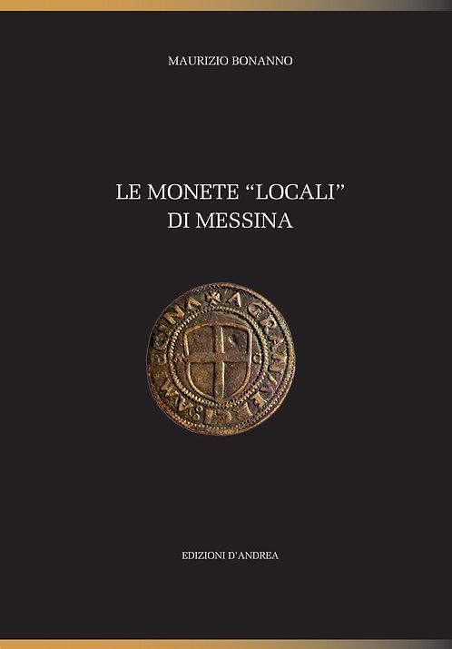 """Le monete """"locali"""" di Messina"""
