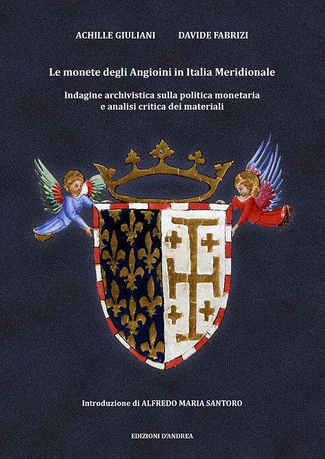 Le monete degli Angioini in Italia Meridionale - Indagine archivistica
