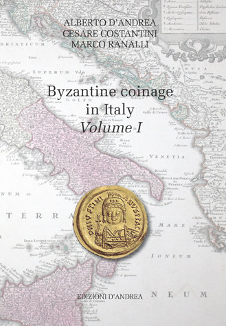Byzantine coinage in Italy - Volume I