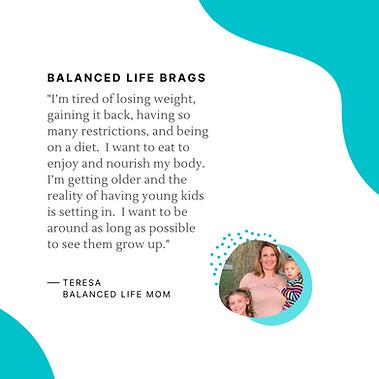 Balanced Life Brags Teresa.png