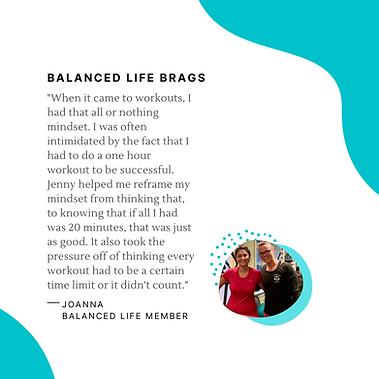 Balanced Life Brags Joanna.png