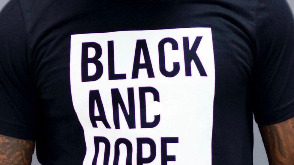 Black and Dope