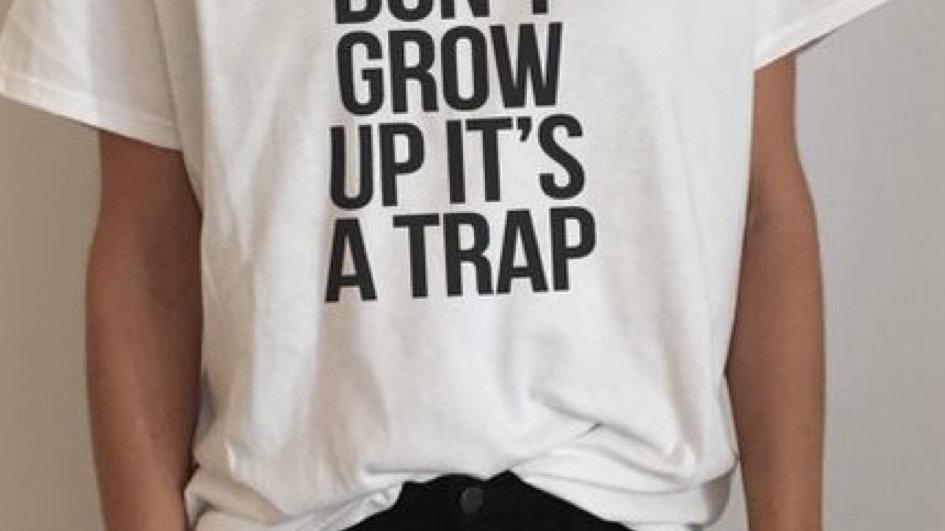Dont' Grow
