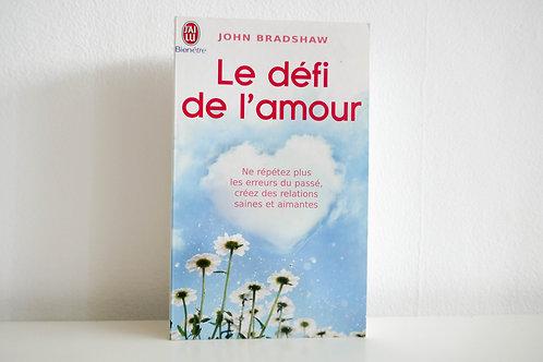 Le défi de l'amour - John Bradshaw