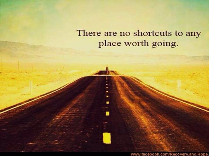 No short cuts.jpg