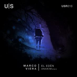 Marco Viera: El Eden (Anakim Remix) Review