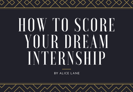 How to Score Your Dream Internship