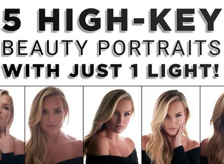 Use 1 light to Create 5 Different High Key Beauty Portraits