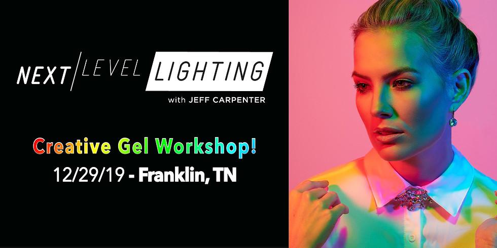 NEXT LEVEL Gel Workshop - Franklin, TN
