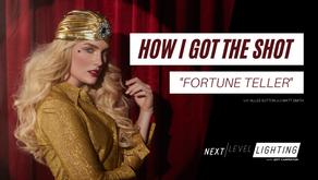 HOW I GOT THE SHOT - Fortune Teller
